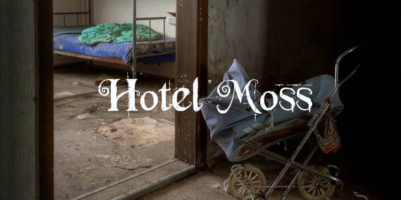 hotel moss