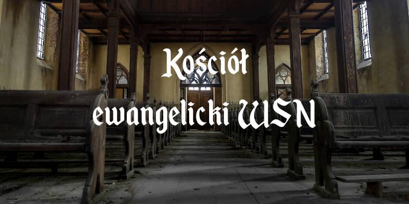 kościół ewangelicki wsn