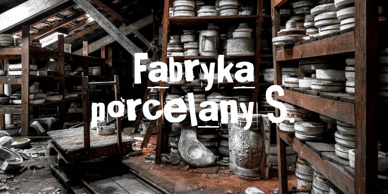 Fabryka porcelany S.